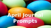 April Journal Writing Prompts