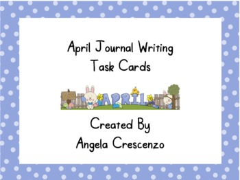 April Journal Writing Task Cards