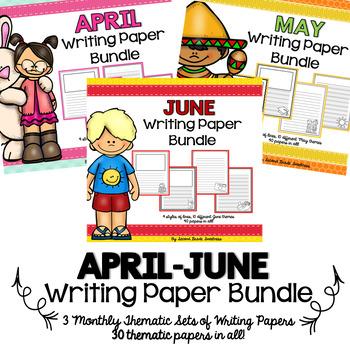 April-June Writing Paper BUNDLE