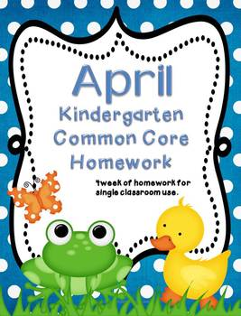 April Kindergarten Common Core Homework