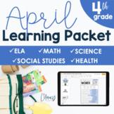 April Learning Packet 4th Grade I Google Slides and Print