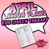 April Speech Lesson Plans (FREE)