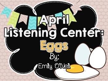 April Listening Center - Eggs