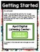 April Listening Center GOOGLE CLASSROOM EDITION