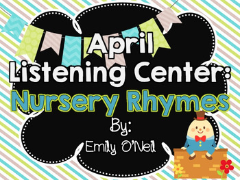 April Listening Center - Nursery Rhymes