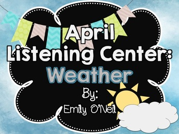 April Listening Center - Weather