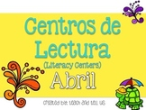 April Literacy Centers SPANISH - Centros de Lectura Abril