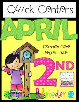April Literacy: Quick Centers