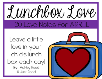 April Lunch Box Love Notes