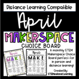 April Makerspace STEM Choice Board