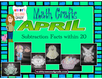 April Math CRAFTS Subtraction Facts within 20