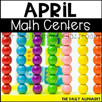 Kindergarten Math Centers for April