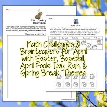 April Math Challenges & Brainteasers-Easter, Baseball, Candy & Spring Themes