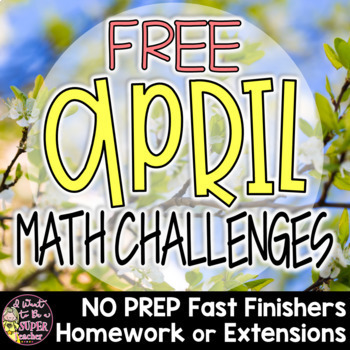 April Math Challenges-FREE Fast Finishers, Homework, or Ex