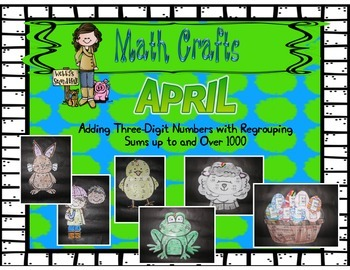April Math Crafts Adding Three-Digit Numbers Regrouping