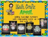 April Math Crafts Adding Two-Digit Numbers with Regrouping