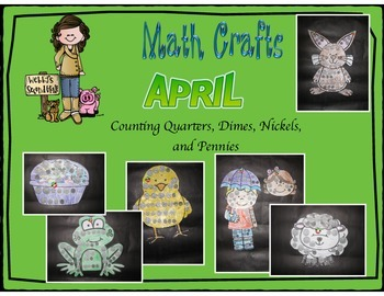 April Math Crafts Counting Quarters, Dimes, Nickels, and Pennies