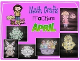 April Math Crafts Identifying and Writing fractions to the