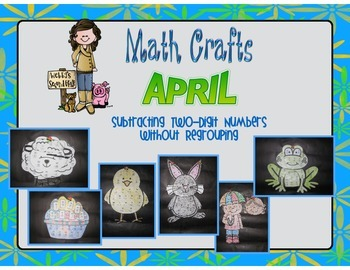 April Math Crafts Subtracting Two-Digit Numbers Without Re
