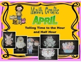 April Math Crafts Telling Time to the Hour and Half Hour