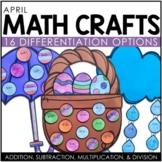 April Math Crafts (differentiated) / Spring and Easter Activities
