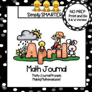 April Math Journal:  NO PREP Journal Prompts