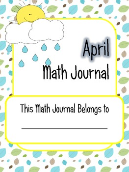 April Math Journal Prompts - 1st Grade. Common Core