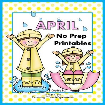 April Math and Literacy NO PREP Spring Printables for Common Core Skills