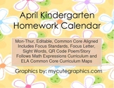 April Mon.-Thur. Editable Common Core Kindergarten 4 Week Homework Calendar