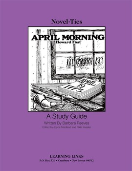 April Morning - Novel-Ties Study Guide