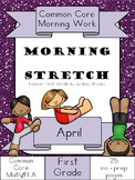 April Morning Work: First Grade Common Core Morning Stretch