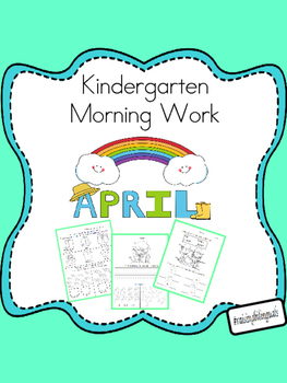 April Morning Work (Kindergarten)
