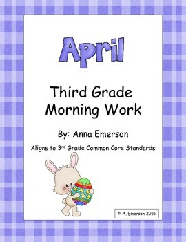 April Morning Work Third Grade Common Core Standards
