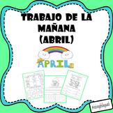 April Morning work (Spanish) Trabajo de la manana (Abril)