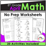 April NO PREP Math Packet - 8th Grade