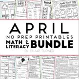 April NO PREP Printables: Math and Literacy BUNDLE