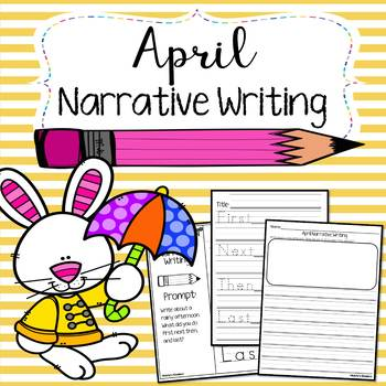 April Narrative Writing