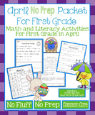 April No Prep Math and Literacy Packet for First Grade (Common Core)