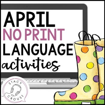 April NO PRINT Language Pack Interactive PDF {With Print Option}