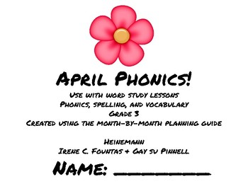 April Phonics/Word Study Heinemann (Fountas and Pinnell) Grade 3