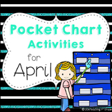 April- Pocket Chart Activities