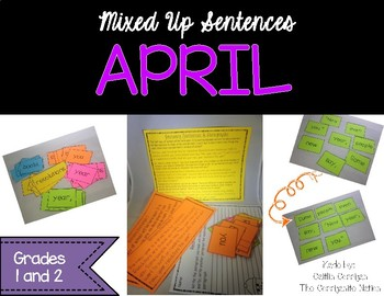 April Mixed Up Sentences - Reading, Writing, and Sentence Building Activities