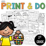 Printables April Print and Do- No Prep Math and Literacy 1st Grade