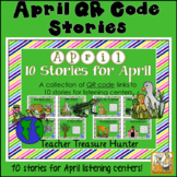 April QR Code stories - 10 stories for April ~Great for centers!