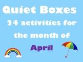 April Quiet Boxes
