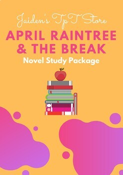 April Raintree and The Break Novel Study Package