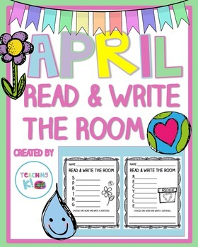 April Read & Write the Room (Writing Activity for K-1)