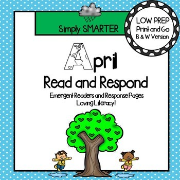April Read and Respond:  April Emergent Readers and Comprehension Response Pages