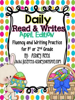 April Read and Writes {Daily Fluency Practice Plus Writing Prompts}