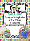 April Read and Writes {Daily Fluency Practice Plus Writing